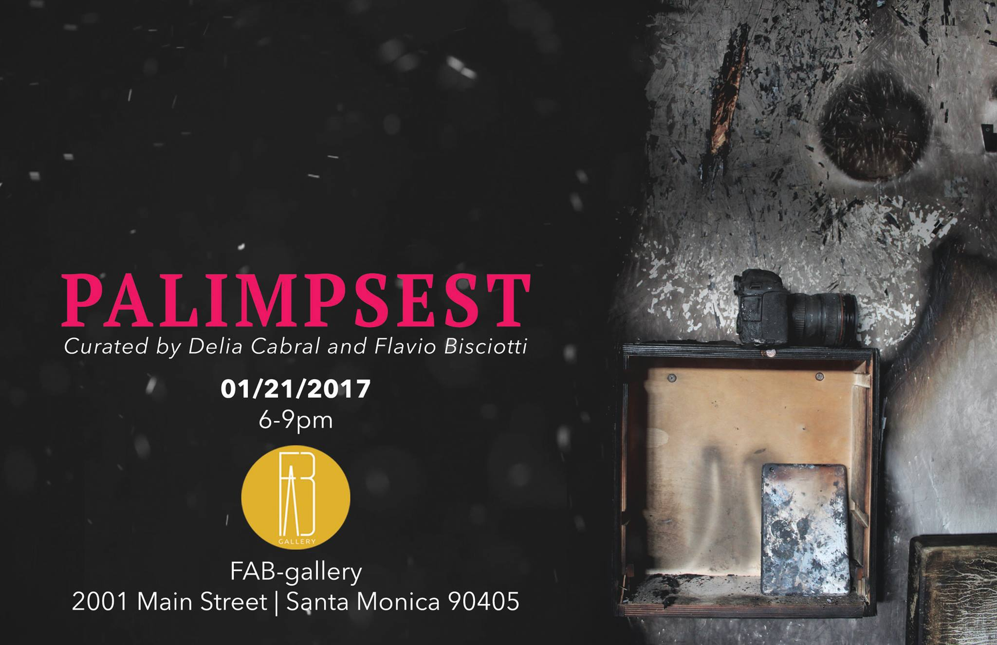'Palimpsest' - FAB Gallery, Santa Monica, CA - January 2017