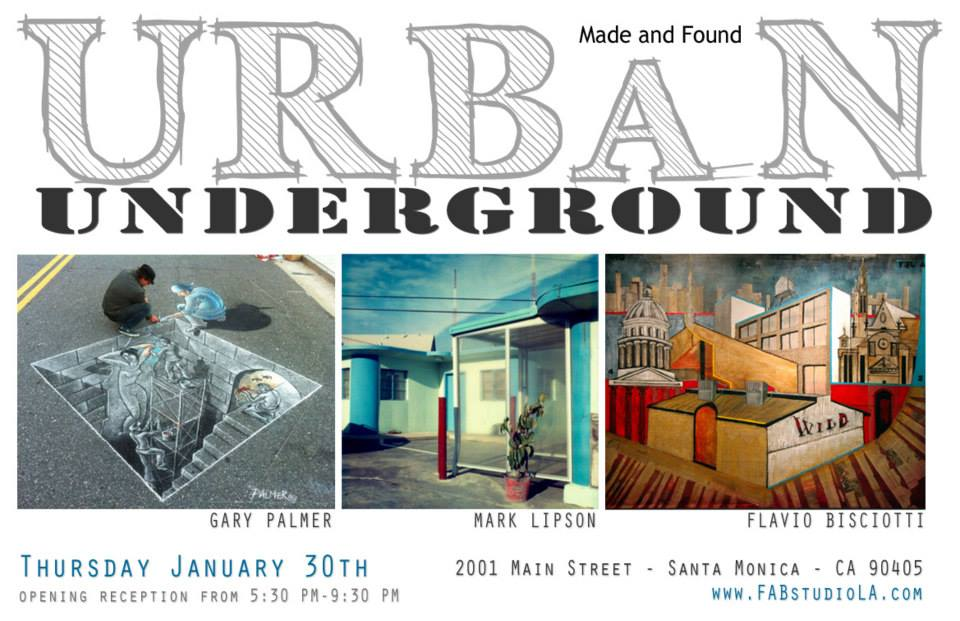 'Urban Underground' - FAB Gallery, Santa Monica, CA - January 2014