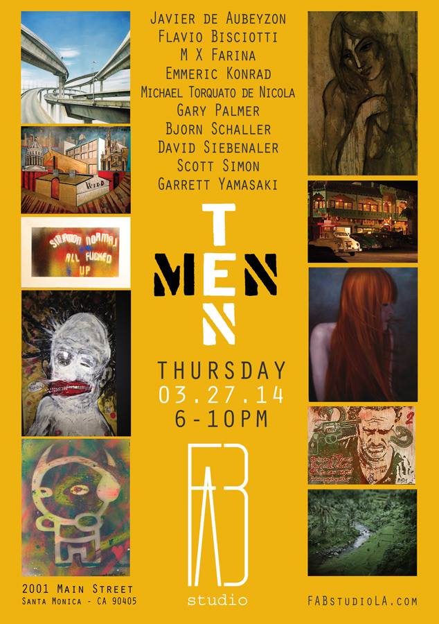 'TEN MEN' - FAB Gallery, Santa Monica, CA - March 2014