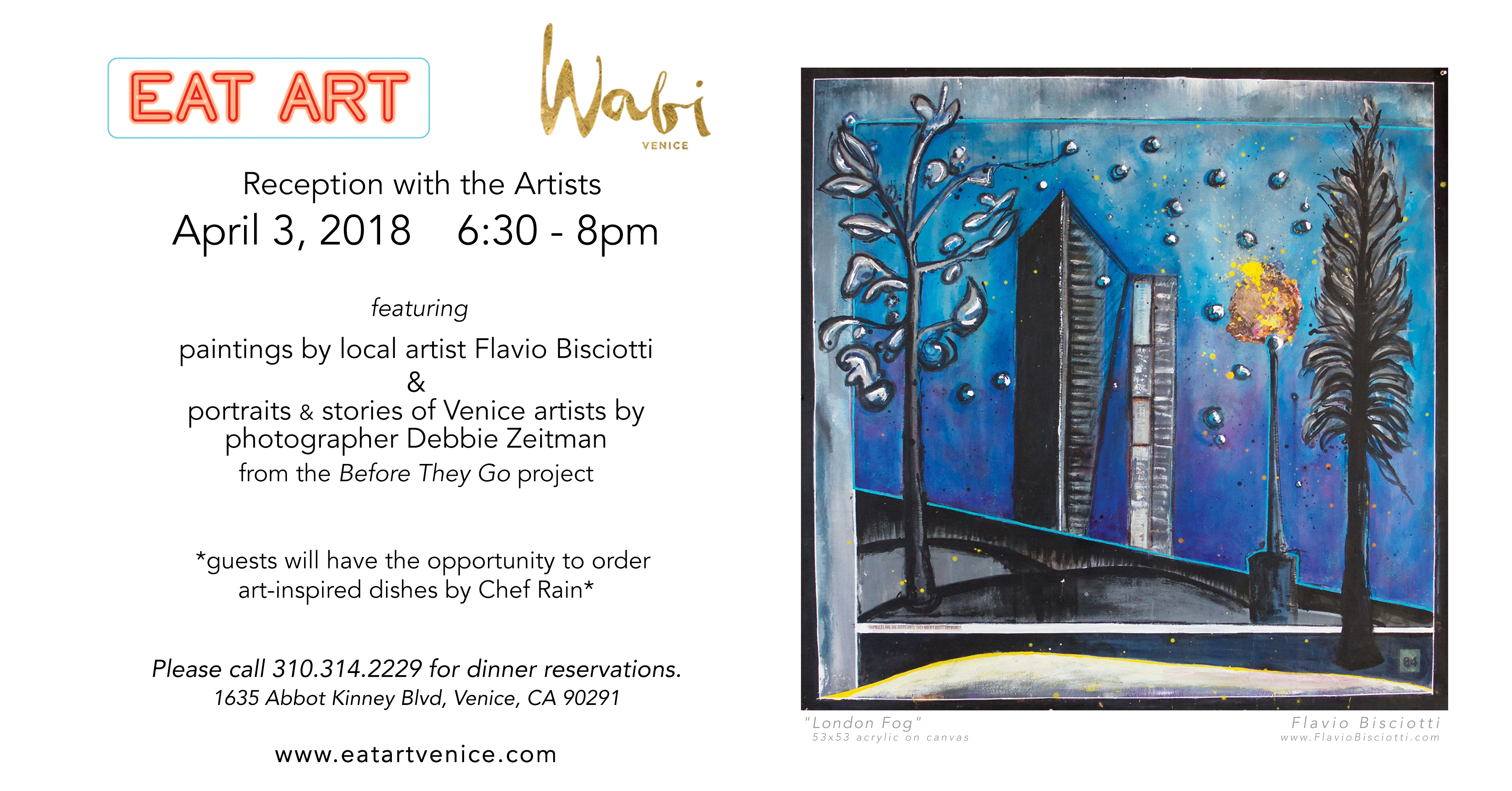 'EAT ART' featuring the work of Flavio Bisciotti - Wabi, Venice, CA - April 2018